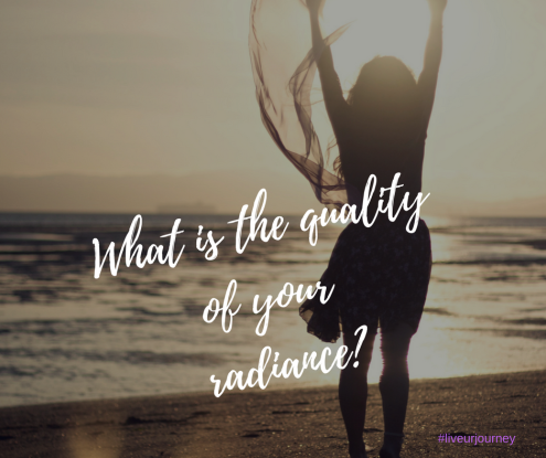 Quality of your radiance